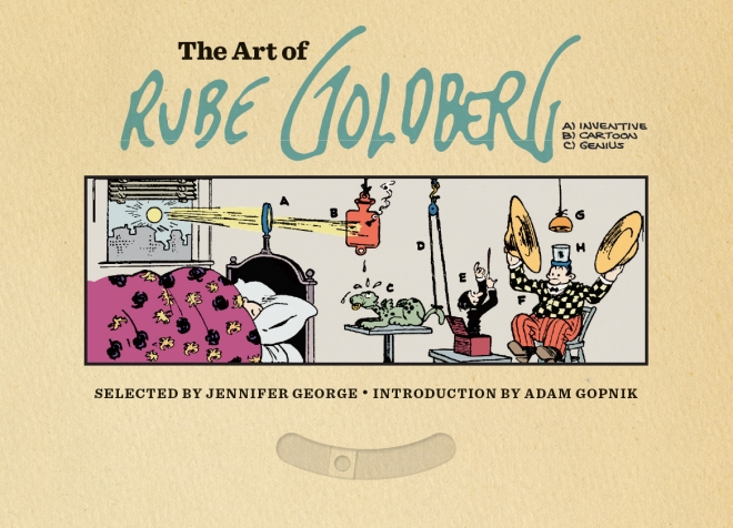 The Art of Rube Goldberg Front Cover